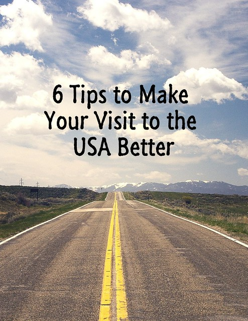 6 Tips to Make your Visit to the USA Better