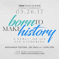 Born To Make History: A Yuri!!! on ICE Philippine Fan Gathering