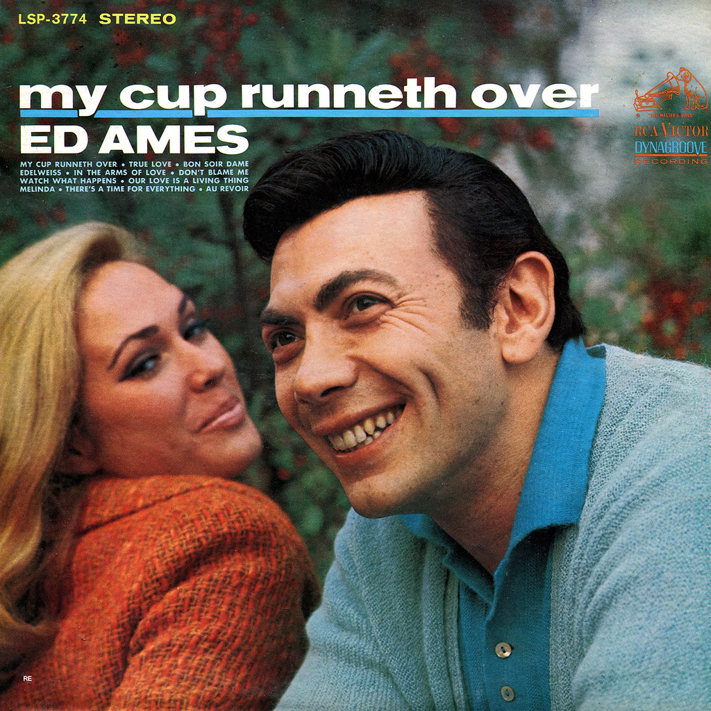 Ed Ames ‎- My Cup Runneth Over