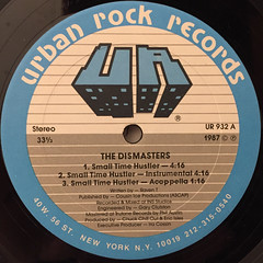 THE DISMASTERS:SMALL TIME HUSTLER(LABEL SIDE-A)