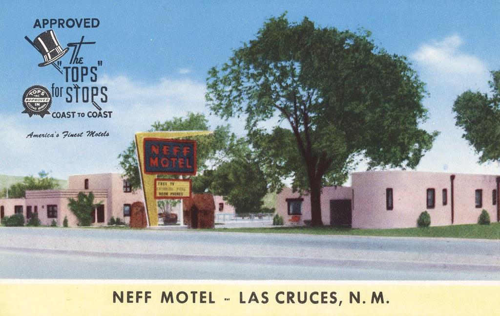 Neff Motel - Las Cruces, New Mexico