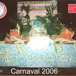 RODA QUEM PODE - 2006