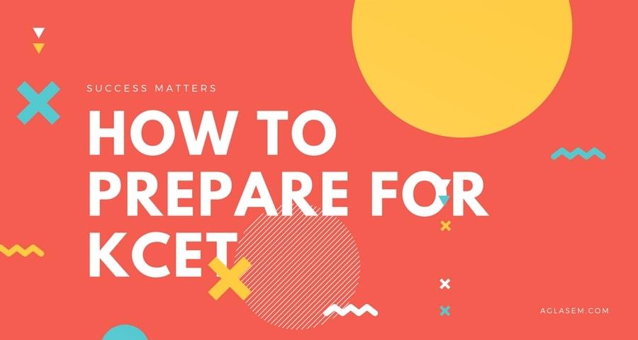 KCET Preparation 2017 2018, Tips, Pattern, Syllabus