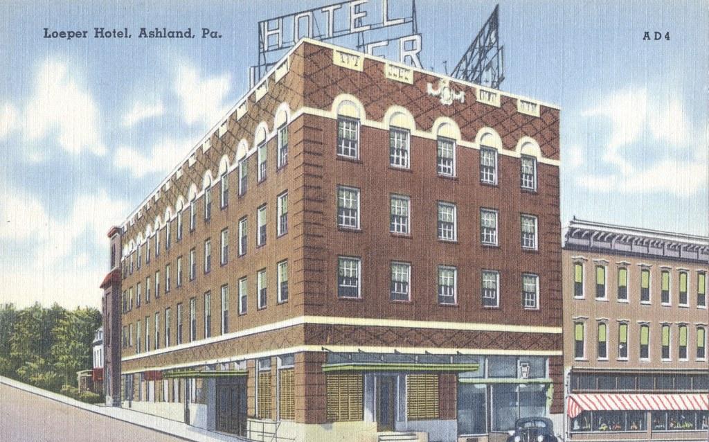 Loeper Hotel - Ashland, Pennsylvania