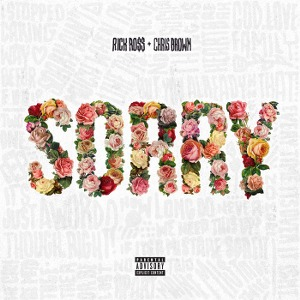 Rick Ross – Sorry (feat. Chris Brown)