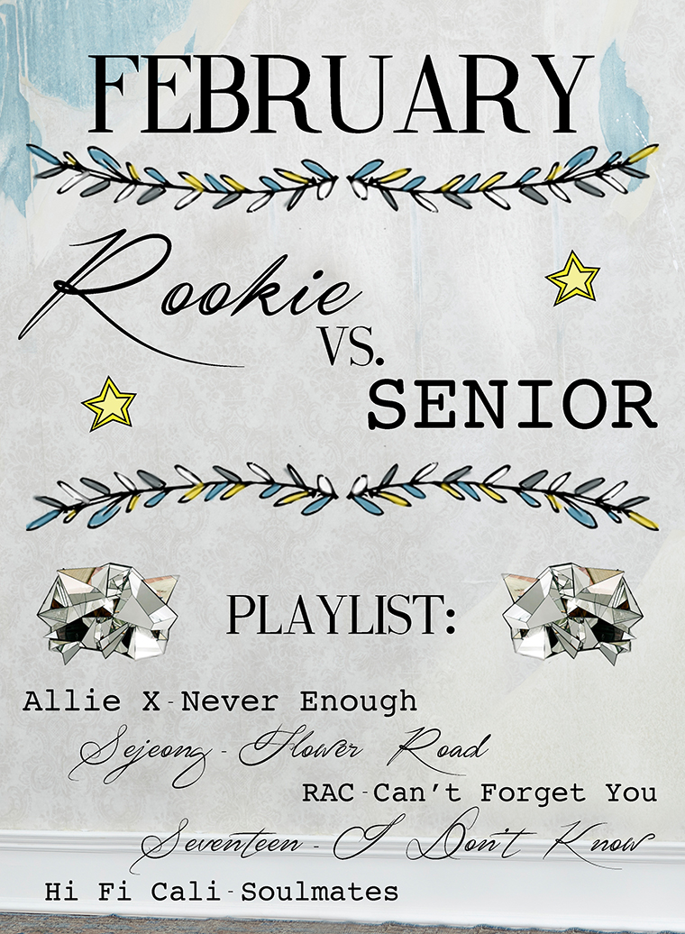 February Rookie VS Senior