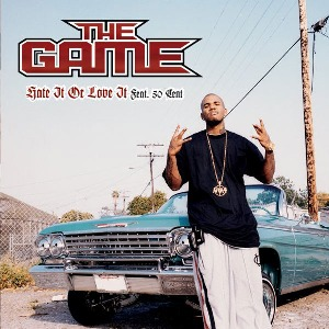 The Game – Hate It Or Love It (feat. 50 Cent)