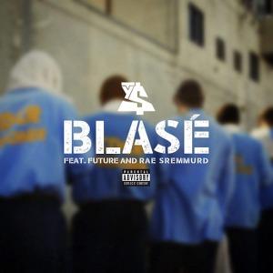 Ty Dolla $ign – Blasé (feat. Future & Rae Sremmurd)