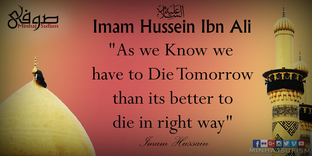 Non Muslim Perspective On The Revolution Of Imam Hussain: Hazrat Imam Hussein (AS)'s Quote