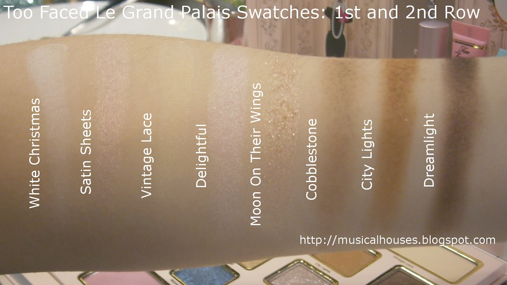 too faced le grand palais swatches eyeshadows row 1 2 flickr