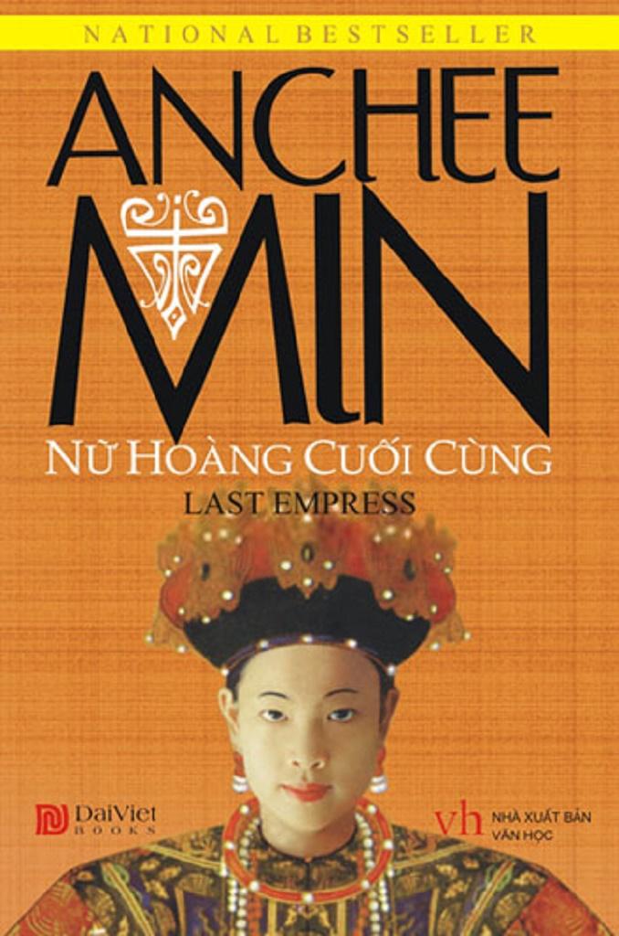 Nữ Hoàng Cuối Cùng - Anchee Min