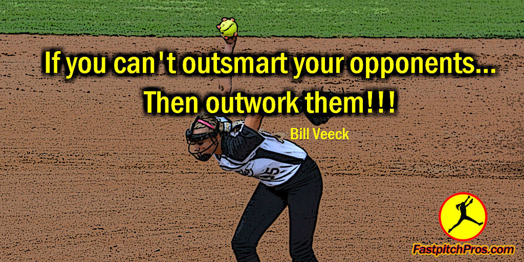 Softball Quotes Fastpitch Softball Quotes outwork | Kent Reed | Flickr Softball Quotes