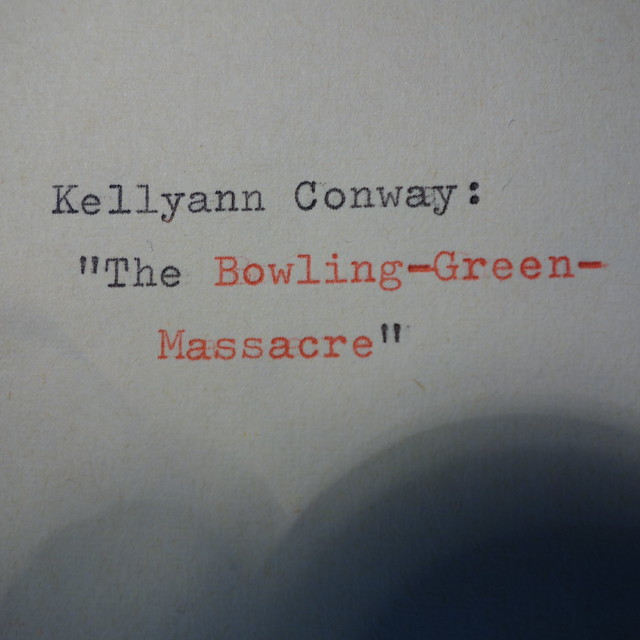 Kellyann Conway The Bowling Green Massacre