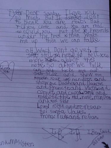 Riley's letter to Santa.   Dear Santa, I love you so much ...