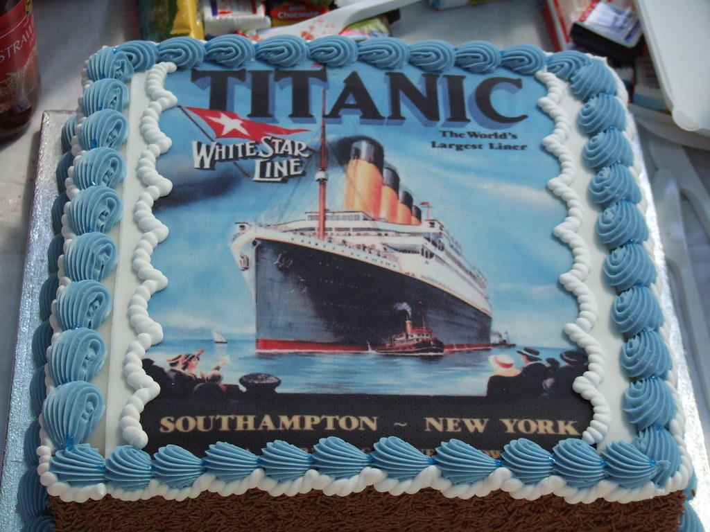 That S A Cake With Titanic On It As Opposed To A Big Tita