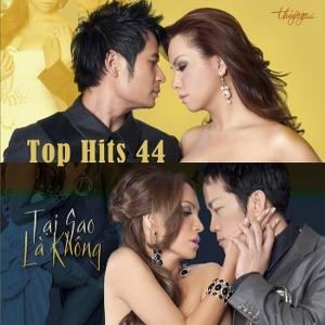Nhiều Nghệ Sỹ – Tại Sao Là Không (Top Hits 44) – TNCD479 – 2010 – iTunes AAC M4A – Album