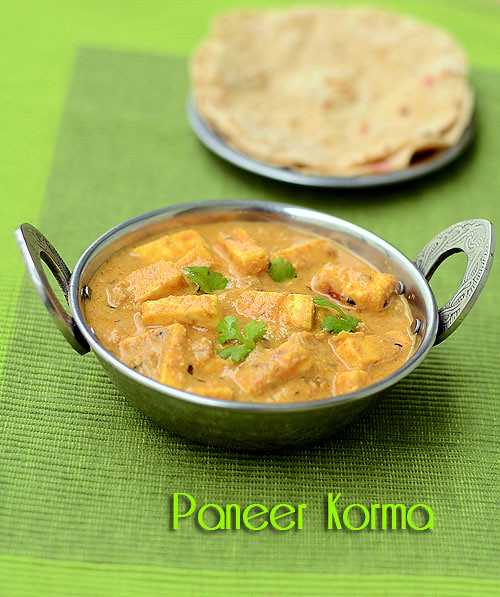 Paneer Korma Recipe ( Mughlai ) – Paneer Recipes