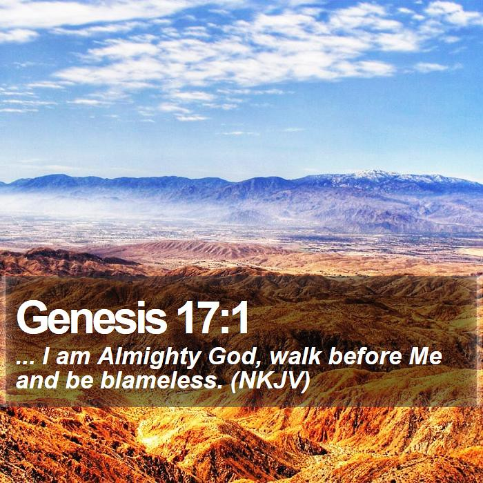 Daily Bible Verse Genesis 17 1 Genesis 17 1 I Am