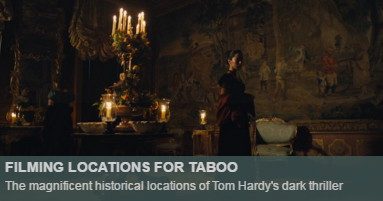 Taboo Filming Locations