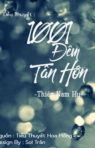 1001 Đêm Tân Hôn - Thiên Nam Hy