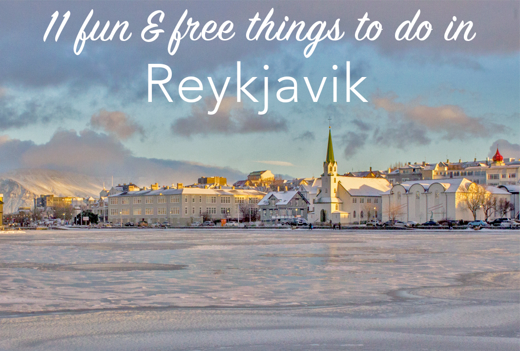 11 fun, free things to do in Reykjavik
