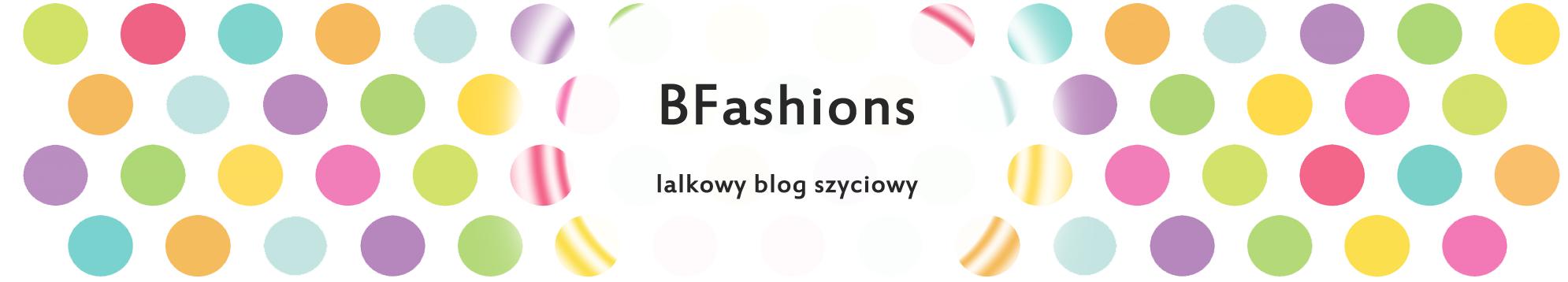 BFashions - lakowy blog szyciowy