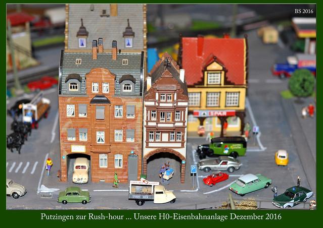 Eisenbahnanlage H0 Modellbau Putzingen ... Putzingen zur Rushhour ... Fotos: Brigitte Stolle 2016