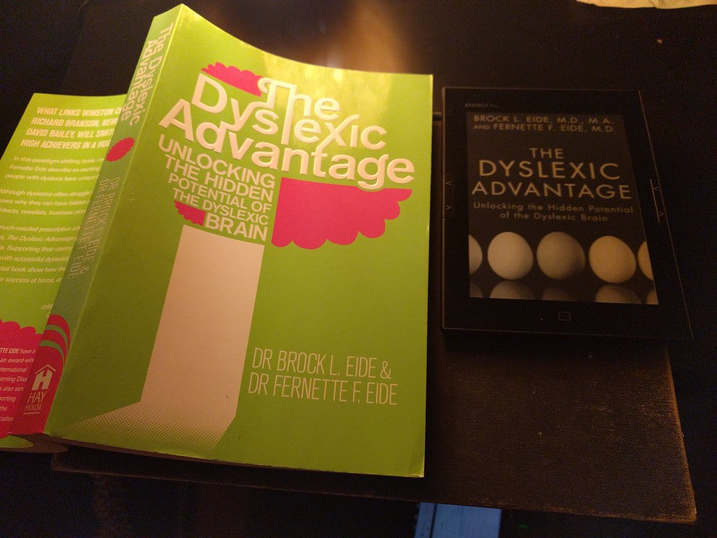 the dyslexic advantage unlocking the hidden potential of the dyslexic brain