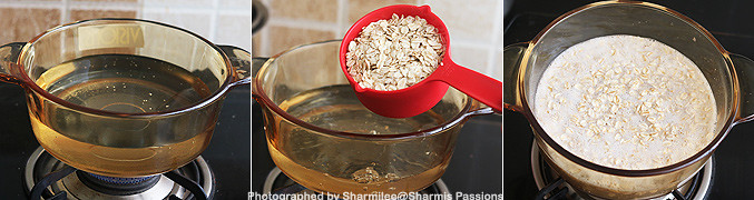 How to make Oatmeal Breakfast Recipe - Step1
