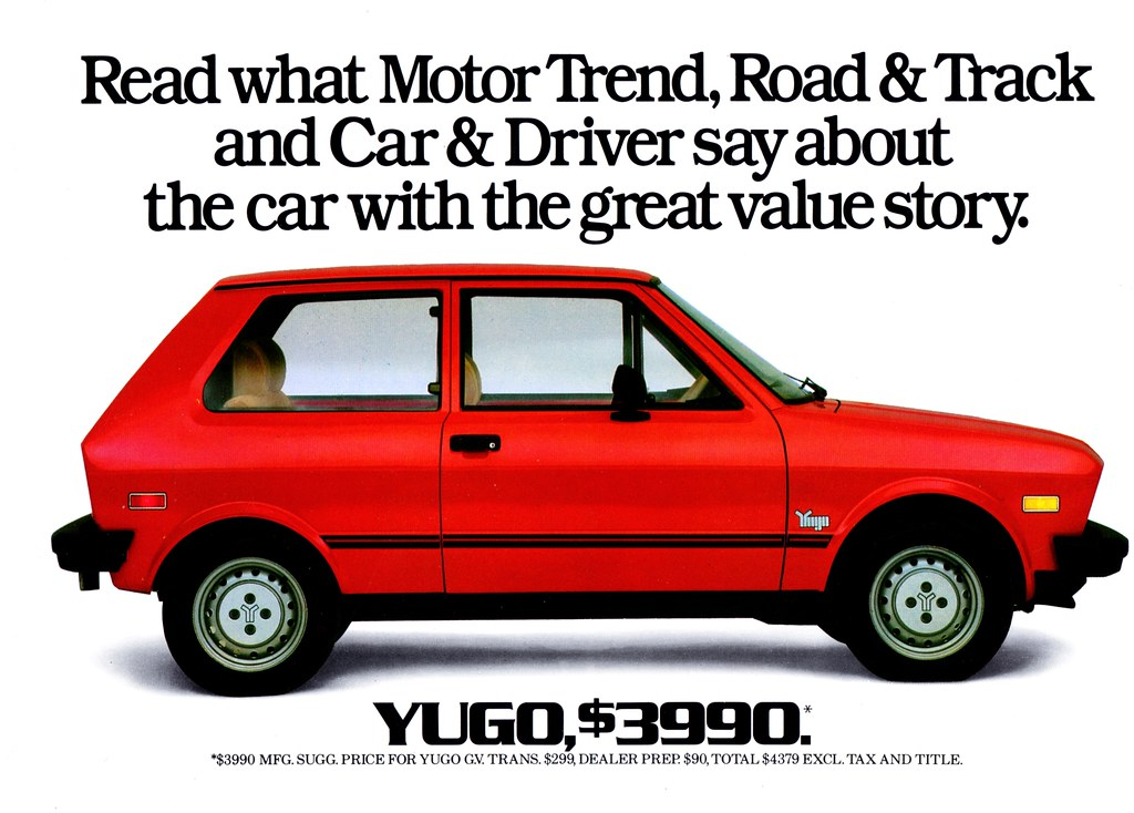 1987 Yugo Gv The 1987 Model Was Widely Advertised At