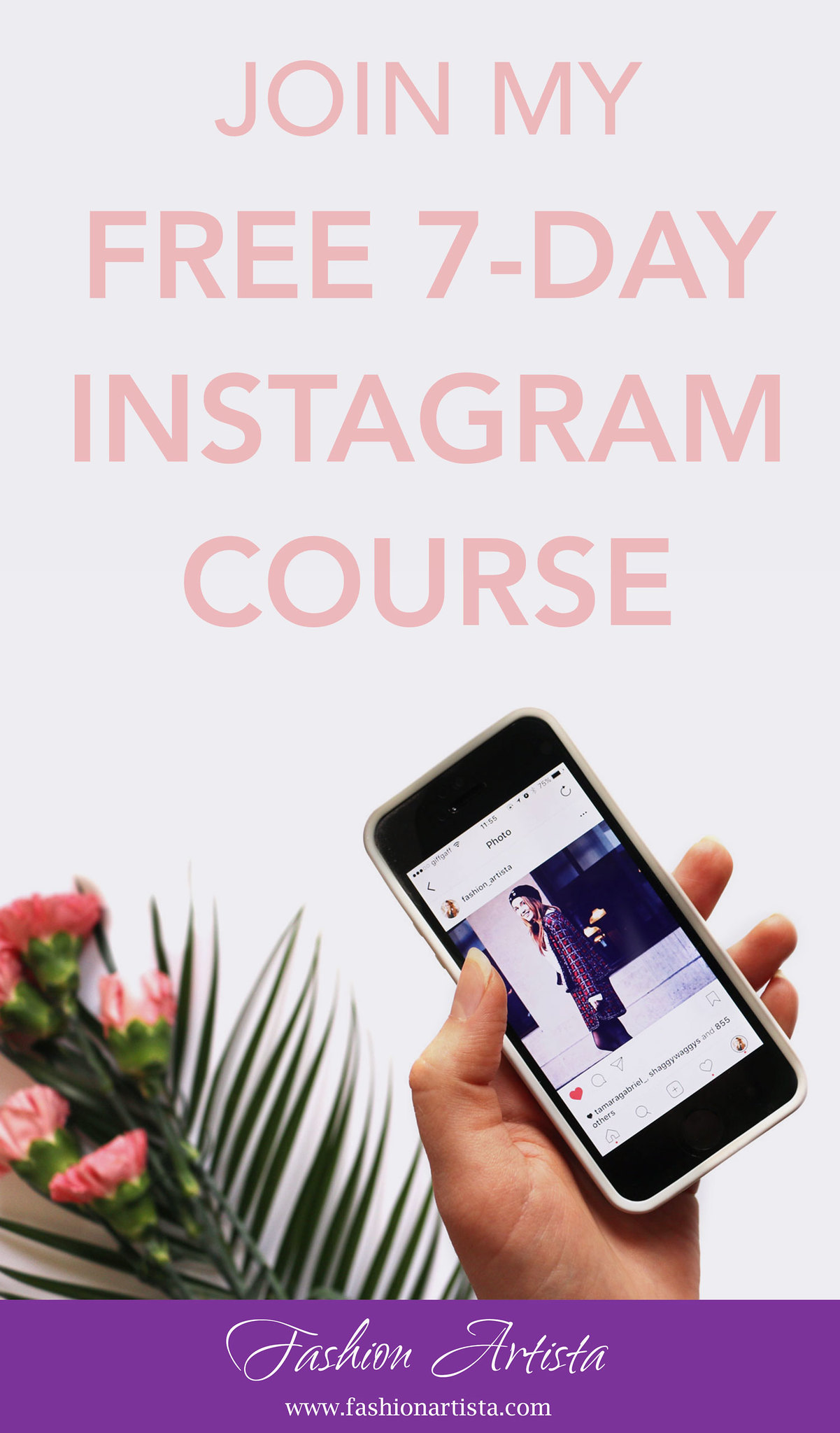 JOIN MY FREE INSTSAGRAM COURSE - www.fashionartista.com