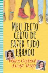 10-Meu Jeito Certo de Fazer Tudo Errado - Klara Castanho e Luiza Trigo