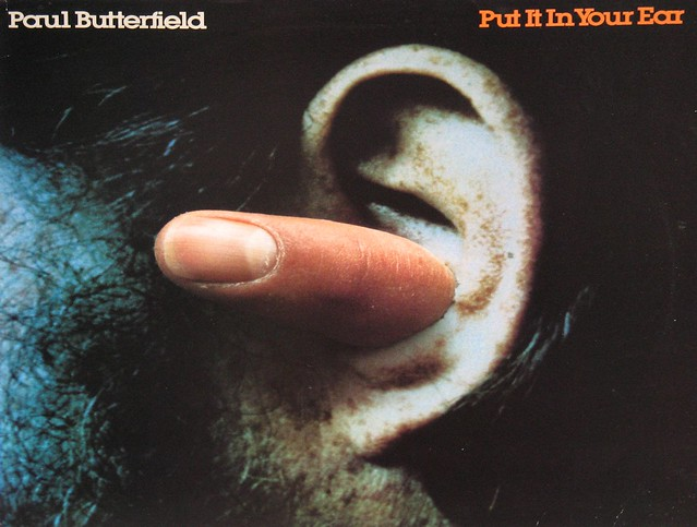 "Paul Butterfield Put it in your Ear 12"" vinyl LP"
