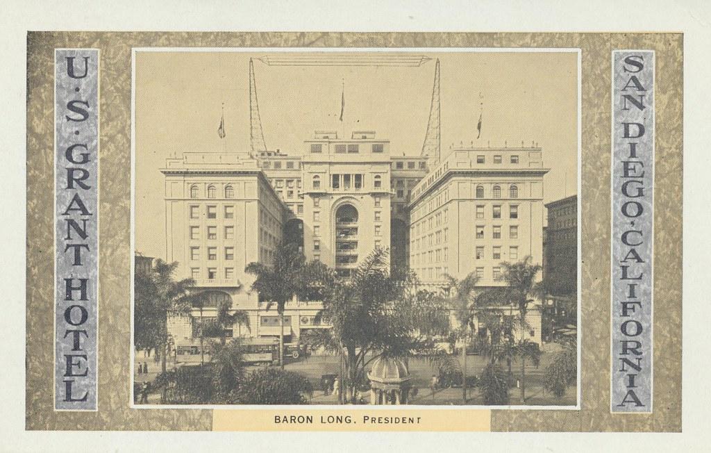 U.S. Grant Hotel - San Diego, California