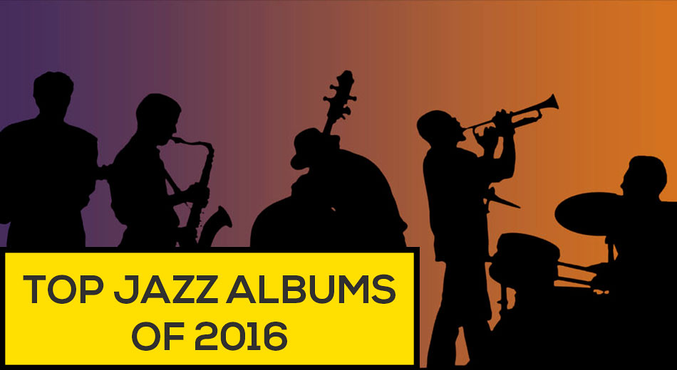 Top Jazz Albums of The Year