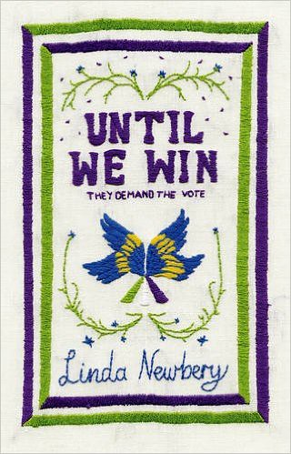 Linda Newbery, Until We Win
