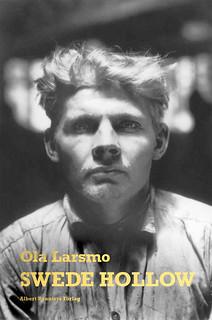 Ola Larsmo – Swede Hollow