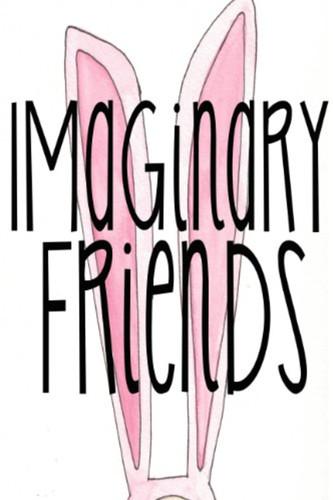 """Imaginary Friends"" Comedy Film"