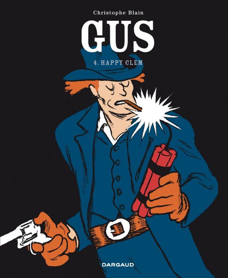 Truyện tranh miền viễn tây: Gus tập 4: Happy Clem, Christophe Blain, NXB Dargaud, 104 trang, 17€