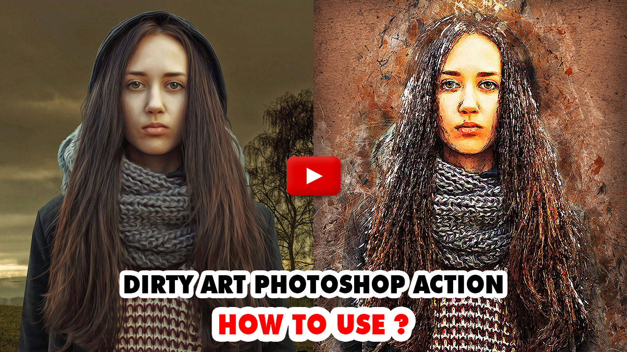 Dirty Art Photoshop Action - 1