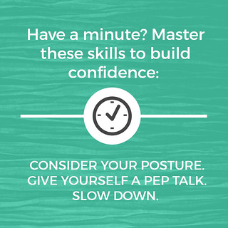 Have a minute? Master these skills to build confidence: Consider your poster, give yourself a pep talk, slow down.