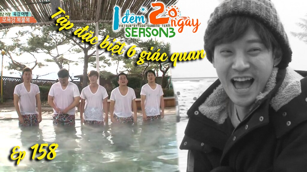 [Vietsub] 2 Days 1 Night Season 3 Ep 158