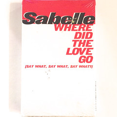 SABELLE:WHERE DID THE LOVE GO(SAY WHAT,SAY WHAT,SAY WHAT?)(JACKET A)