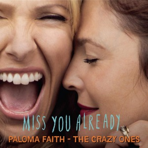 Paloma Faith – The Crazy Ones