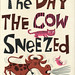 Cow Sneezed: cover