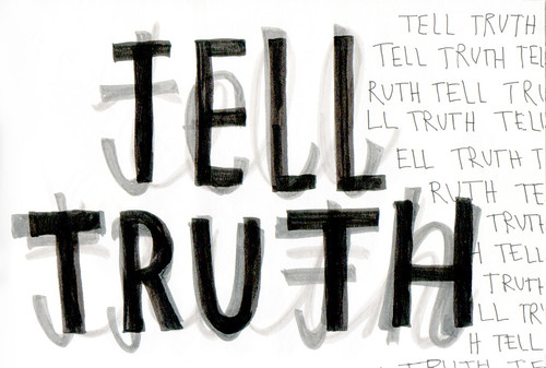 tell truth | by arievergreen
