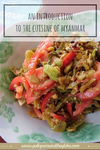 An Introduction to the cuisine of Myanmar