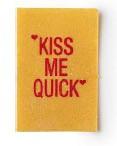 Lush Kiss me quick