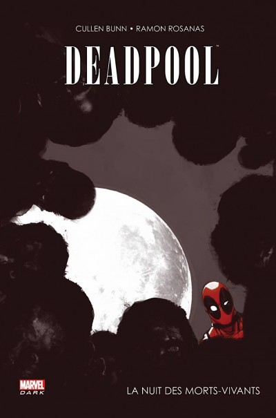 Deadpool - nuit des morts vivants