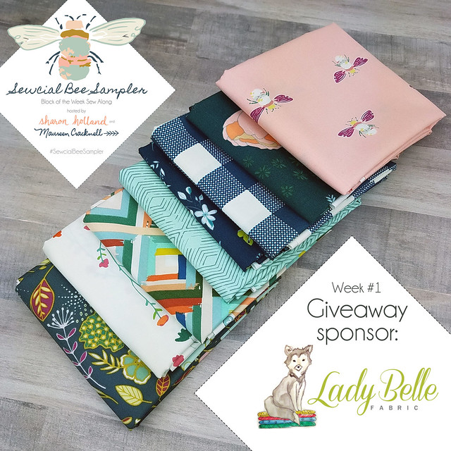 Sewcial Bee Giveaway with Lady Belle Fabrics!